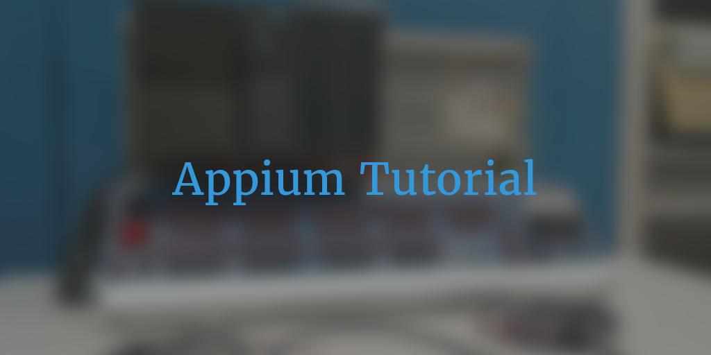 Appium Tutorials Part 1