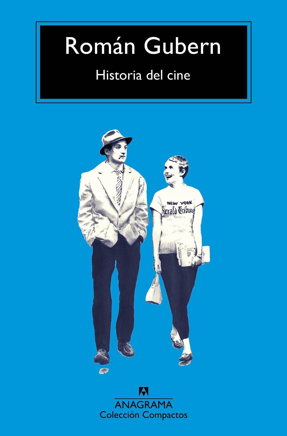 HISTORIA DEL CINE- Roman Gubern-Editorial Anagrama