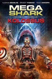 Mega Shark vs. Kolossus (2015)