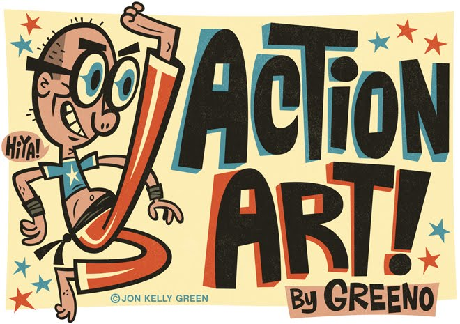 Action Art! by Jon Kelly Green