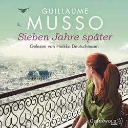 Guillaume Musso - Sieben Jahre später