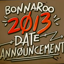 Bonnaroo 2013 dates1 260x260 Bonnaroo Announces 2013 Dates