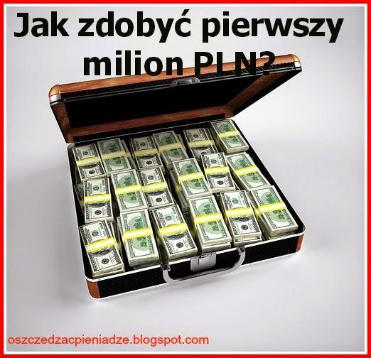 Od grosza do miliona, możliwe i realne.