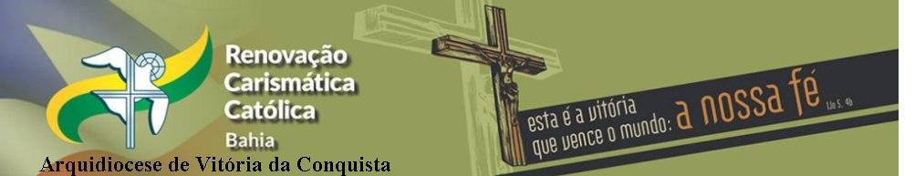 Renovação Carismática Católica de Vitória da Conquista - BA