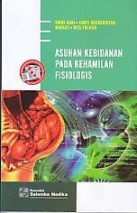 toko buku rahma: buku ASUHAN KEBIDANAN PADA KEHAMILAN FISIOLOGIS, pengarang ummi hani, penerbit salemba medika