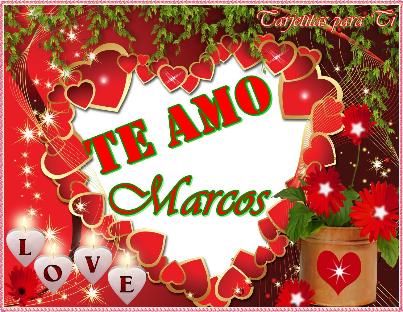best Ver Imagenes Que Digan Marcos Te Amo image collection