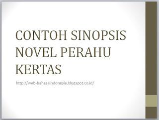 CONTOH SINOPSIS NOVEL PERAHU KERTAS