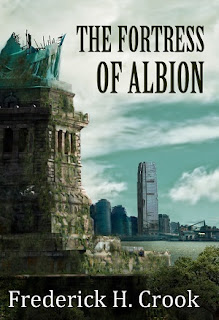 http://www.amazon.com/Fortress-Albion-Frederick-H-Crook-ebook/dp/B00BDTY32I/ref=la_B00P83FW02_1_4?s=books&ie=UTF8&qid=1434751193&sr=1-4