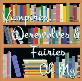 Grab button for Vampires, Werewolves & Fairies Oh My!