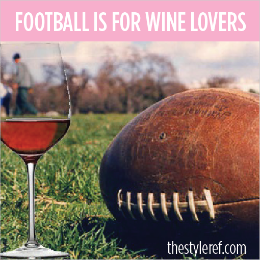 Football is for wine lovers