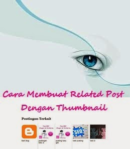 Cara Membuat Related Post Dengan Thumbnail Di Blog