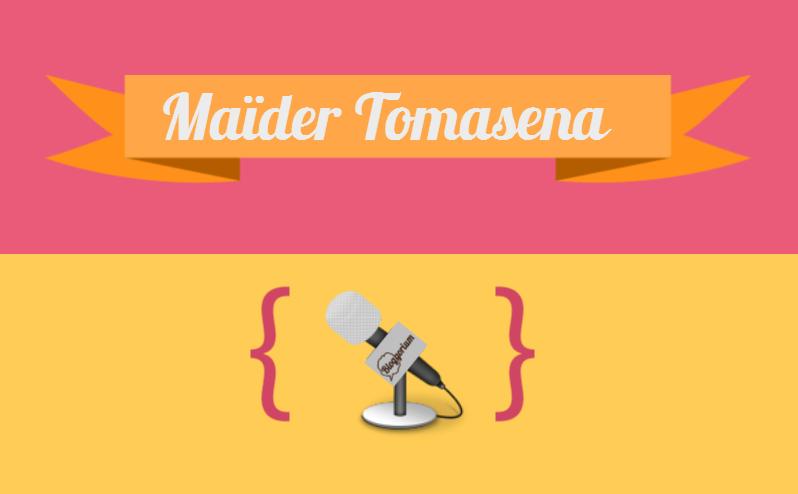 Entrevista a Maïder Tomasena - Copywriter
