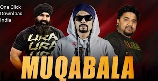 Muqabala by KS Makhan feat Bohemia