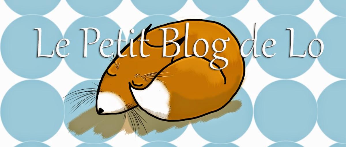 Le Petit Blog de Lo