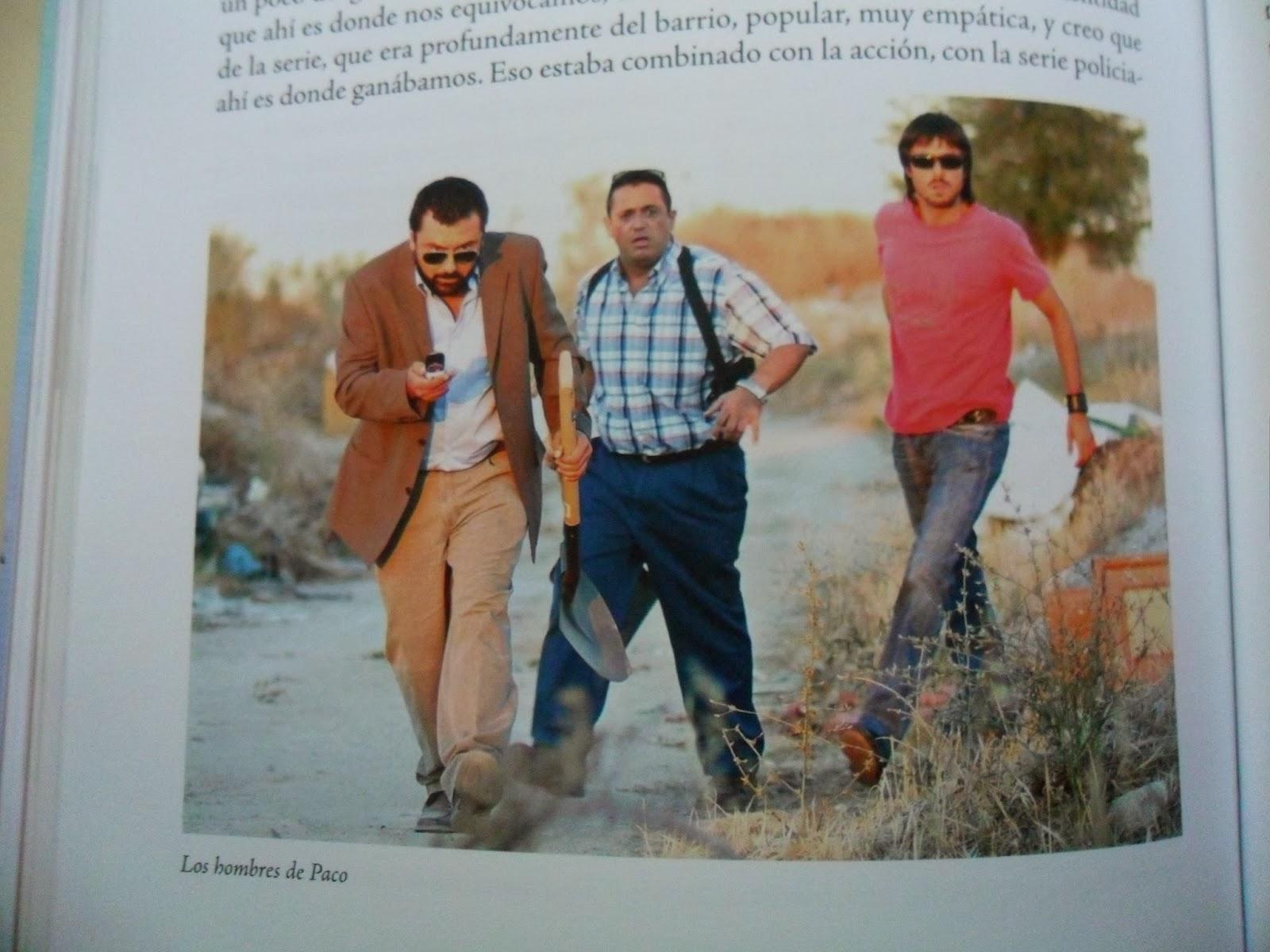 Serie de Antena 3 Los hombres de Paco, Paco Tous, Pepón Nieto, Hugo Silva