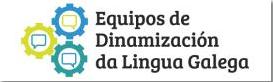 Equipos de Dinamización de Língua Galega