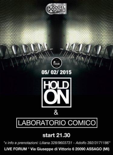 Cabaret a Milano e non solo: giovedì 5 febbraio al Live Forum di Assago nuovo appuntamento con lo spettacolo HOLD ON di Andrea Midena