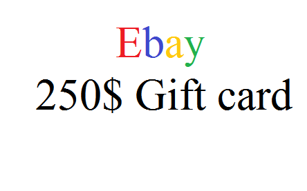 Ebay 250$ Gift card Download and Get For Free