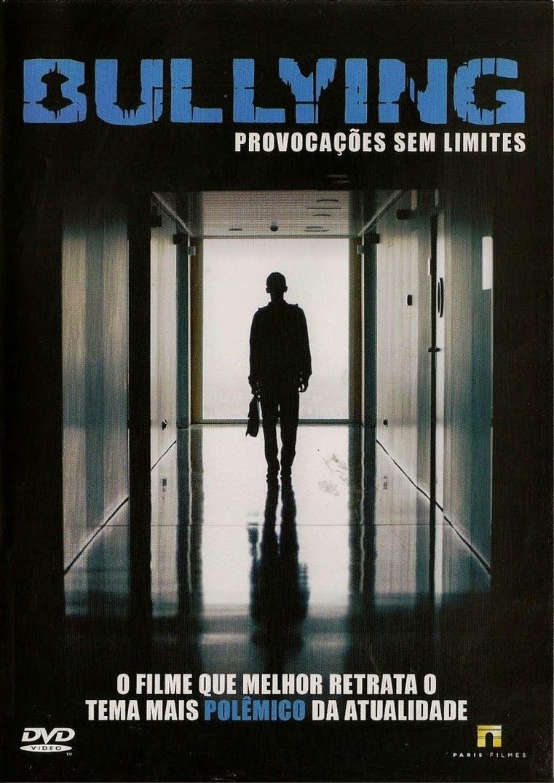 Bullying: Provocações Sem Limites – Dublado (2009)