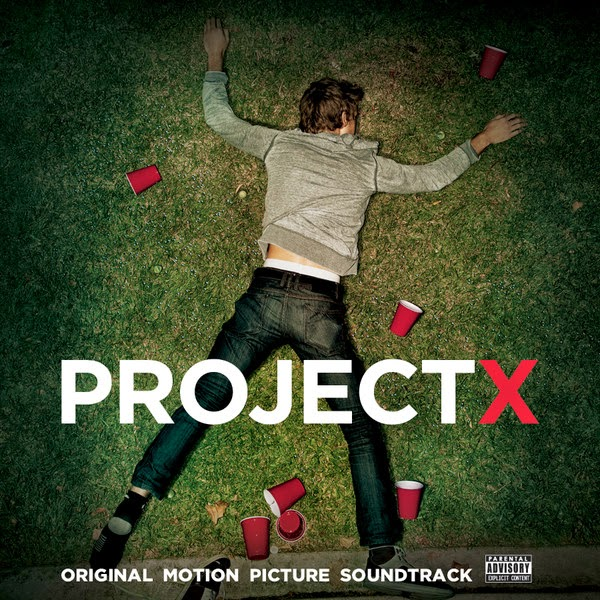 Various Artists - Project X (Original Motion Picture Soundtrack) [Deluxe Edition]  Cover