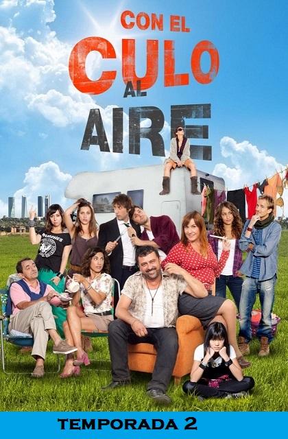 Con El Culo Al Aire 2×10 HDTV Castellano Mejor Calidad