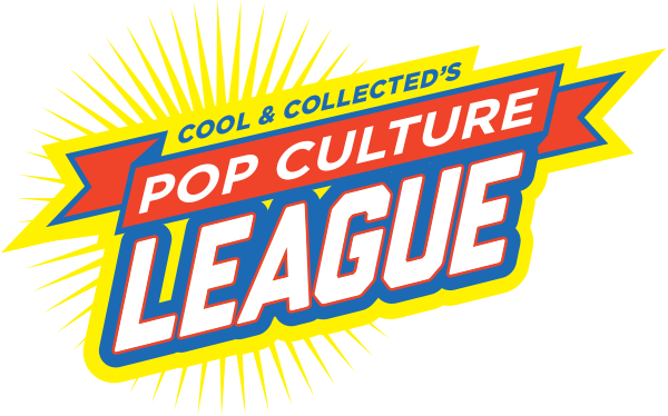 Cool & Collected's Pop Culture League