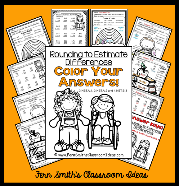 Just Published ~ Fern Smith's Classroom Ideas Rounding to Estimate Differences - Color Your Answers Printables with Answer Keys.