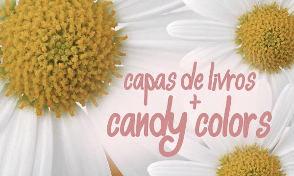 Caps de Livros com Candy Colors
