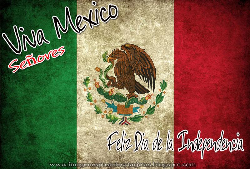 Bandera de Mexico - Viva Mexico Señores - Feliz Dia de la