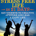 A Workbook to a Stress Free Life in 21 Days - Free Kindle Non-Fiction