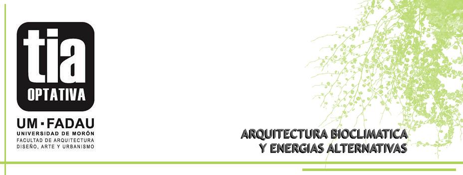Arquitectura Bioclimática y Energías Alternativas