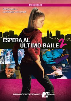 Ver Película Espera al último baile 2 (Pasión y baile 2) Online Gratis (2006)