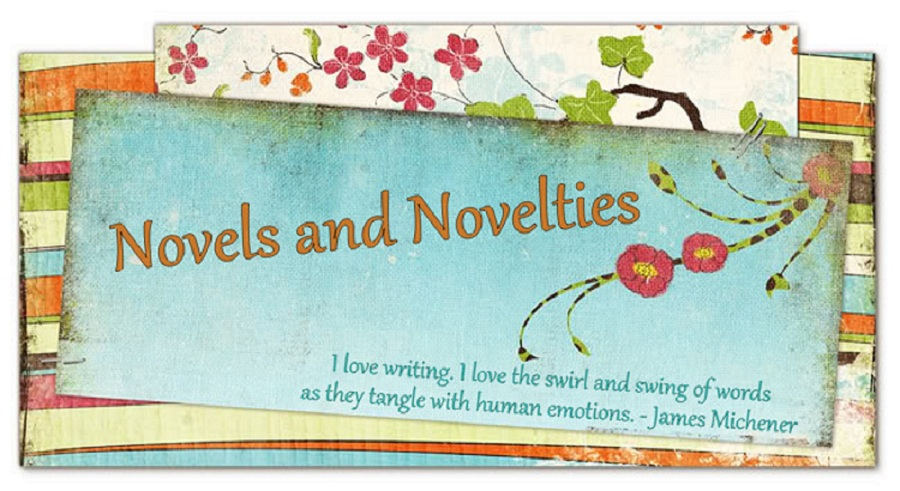Novels and Novelties