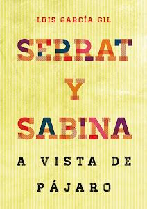 Serrat y Sabina a vista de pájaro