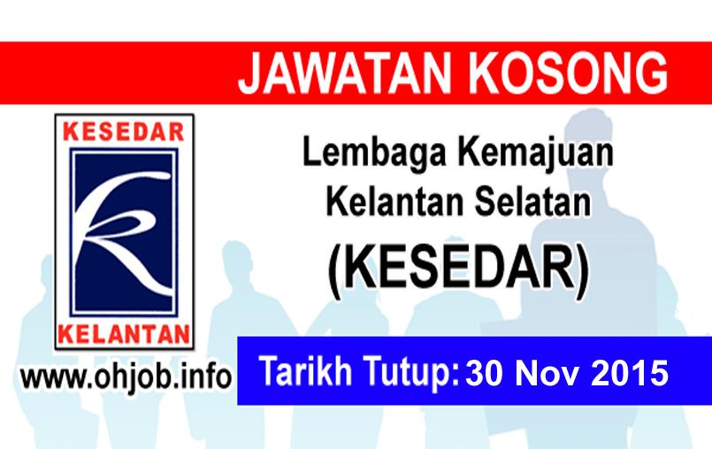 Jawatan Kerja Kosong Lembaga Kemajuan Kelantan Selatan (KESEDAR) logo www.ohjob.info november 2015