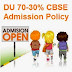 Delhi University 70-30% Admission Policy DU UG Admission Scheme