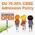 Delhi University 70-30% Admission Policy DU UG Admission Scheme