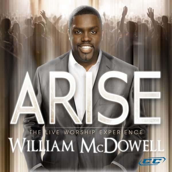 William McDowell - Arise 2011 English Christian Album