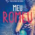 [Lançamento] Meu Romeo de Leisa Rayven pela a editora Globo Livros