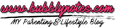 Bubblynotes - Malaysia Parenting & Lifestyle Blog