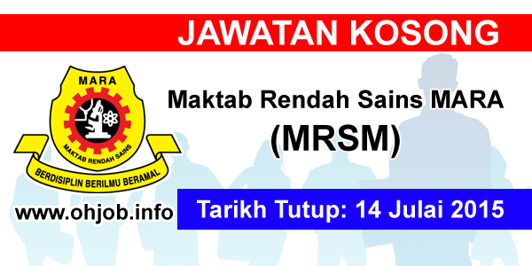 Jawatan Kerja Kosong Maktab Rendah Sains MARA (MRSM) logo www.ohjob.info julai 2015