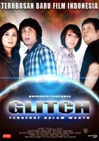 Film Indonesia 2009 Glitch: Tersesat Dalam Waktu