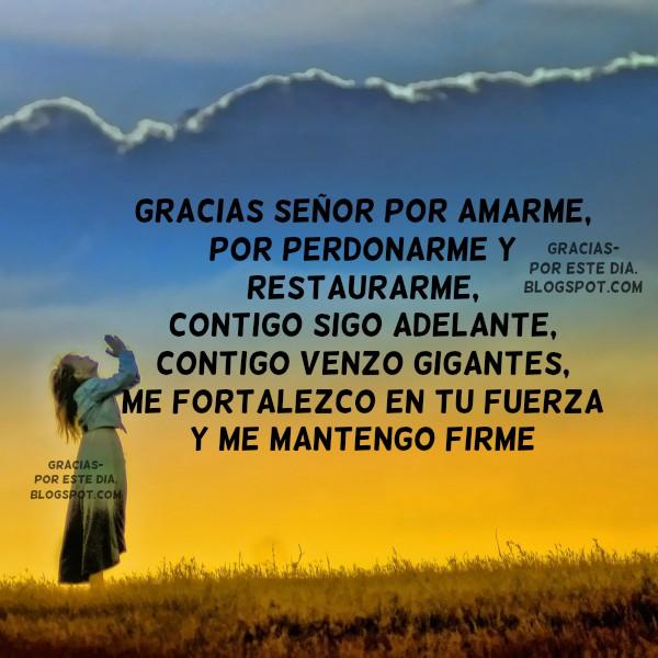 Gracias a Dios, oración acción de gracias corta, imágenes bonitas con agradecimiento a Dios por todo lo que me da. Frases de gracias Señor por Mery Bracho.