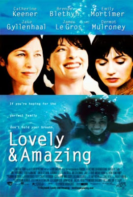Lovely & Amazing (2001).