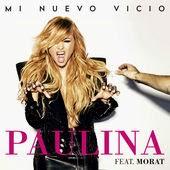 Paulina Rubio - Mi Nuevo Vicio (feat. Morat)