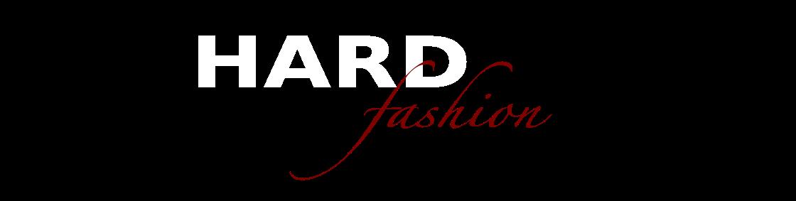 Hard Fashion