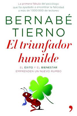 Bernabe Tierno El triunfador humilde Exito y bienestar