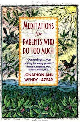 book cover - Meditations for Parents Who Do Too Much