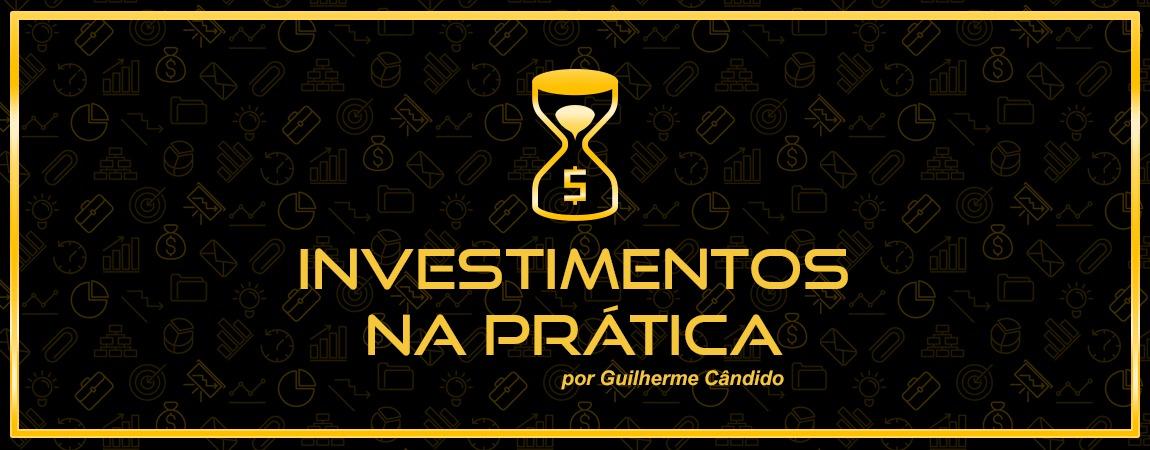Investimentos na Prática