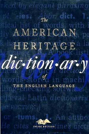 The American Heritage Dictionary of the English Language ~ 100 ...